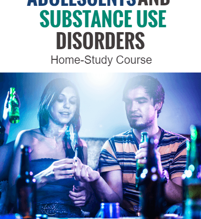 adolescent and substance use disorders home study course